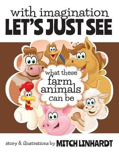 Download With Imagination Let's Just See What These Farm Animals Can Be pdf