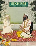 Sikhism, Nikky-Guninder K. Singh, 0816024464