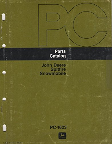 John Parts Snowmobile Deere - 1978 JOHN DEERE SNOWMOBILE SPITFIRE PC-1623 PARTS MANUAL (021)