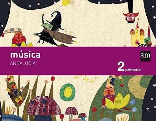 Descargar Libro Música. 2 Primaria. Savia. Andalucía Fátima Batista Ponce