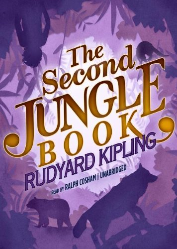 The Second Jungle Book The Jungle Books, Book 2