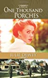 One Thousand Porches, Julie Dewey, 1492315834
