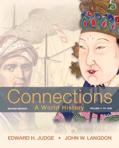Connections: A World History, Volume 1 Plus NEW MyHistoryLab with eText -- Access Card Package (2nd Edition)