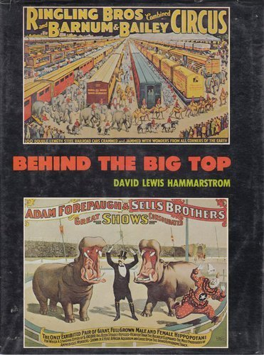 Behind the Big Top David Lewis Hammarstrom