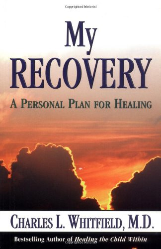 Download My Recovery: A Personal Plan for Healing PDF