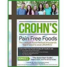 Crohn's Disease Diet For Restored Intestinal Health: Crohn's Diet Program, Recipe Book (200+) recipes, Meal Plans, and 50 Essential Tips For Recovery (Tens of Thousands Already Helped!)