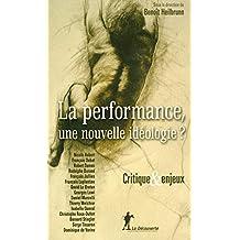 La performance, une nouvelle idéologie ?