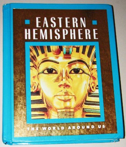 Eastern Hemisphere (The World Around Us)