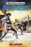 img - for The Gamblers of Wasteland book / textbook / text book
