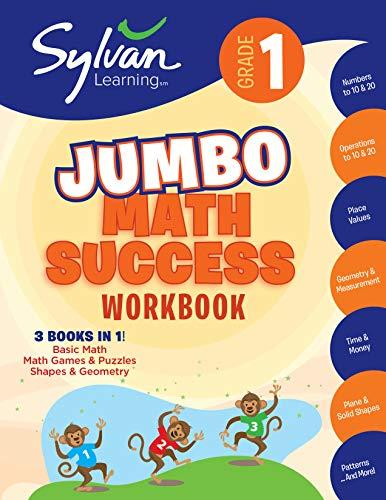 1st Books Grade Math (1st Grade Jumbo Math Success Workbook: Activities, Exercises, and Tips to Help Catch Up, Keep Up, and Get Ahead (Sylvan Math Super Workbooks))