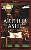 Arthur Ashe, Richard Steins, 0313332991