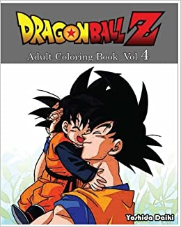 Dragon Ball Z : Adult Coloring Book VoL.4: Sketch Coloring Book