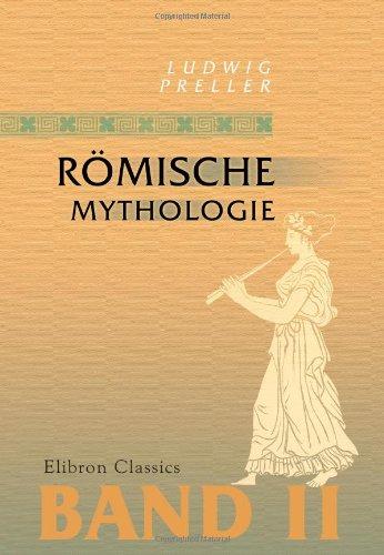 Römische Mythologie: Band II (German Edition) pdf