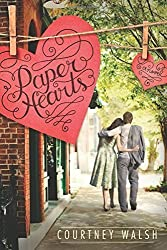 Paper Hearts by Walsh, Courtney (2014) Paperback