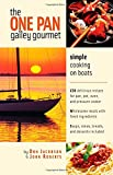 img - for The One-Pan Galley Gourmet : Simple Cooking on Boats book / textbook / text book