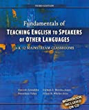 Fundamentals of Teaching English to Speakers of Other Languages in K-12 Mainstream Classrooms, Ariza, Eileen and Morales-Jones, Carmen, 0757579736