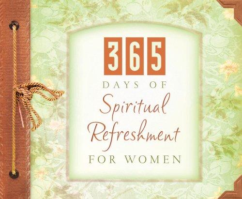 365 Days Of Spiritual Refreshment For Women (365 Perpetual Calendars)