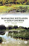 img - for Managing Wetlands on Golf Courses book / textbook / text book