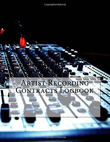 Download Artist Recording Contracts Logbook: 50 Contracts (100 pages) PDF