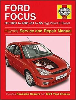 Ford Focus Petrol & Diesel (Oct 01 - 05) Haynes Repair Manual by Anon (2015-03-26)