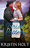 The Bride Lottery: A Sweet Historical Mail Order Bride Romance (Prosperity's Mail Order Brides Book 1) by  Kristin Holt in stock, buy online here