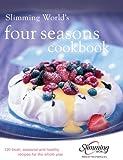 Slimming World's Four Seasons Cookbook, Slimming World Staff, 0091922402