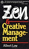 Zen and Creative Management, Albert Low, 0804818835