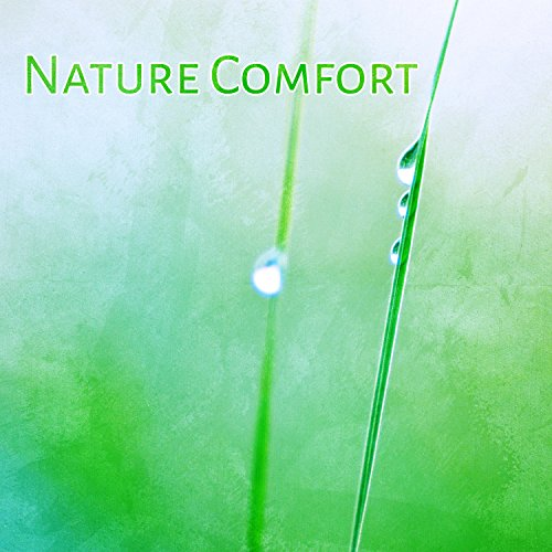 Nature Comfort - Relaxing Nature Sounds, Sweet Ambience, Sounds of