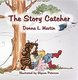 The Story Catcher by [Martin, Donna L.]