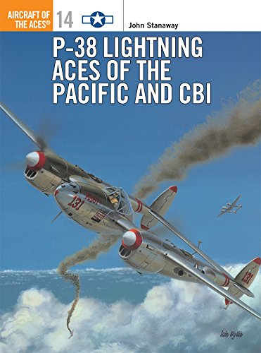 P-38 Lightning Aces of the Pacific and CBI (Osprey Aircraft of the Aces No 14) ()