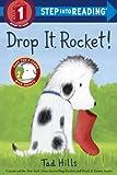 Drop It, Rocket!, Tad Hills, 038537254X
