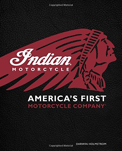 Indian Scout Motorcycle (Indian Motorcycle(R): America's First Motorcycle)