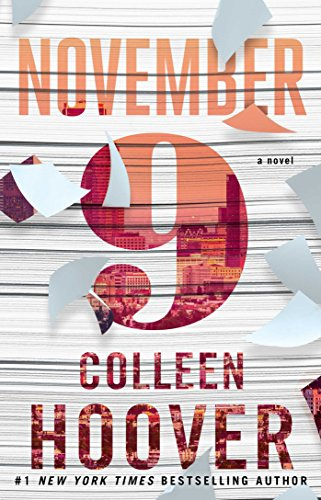 November 9: A Novel by [Hoover, Colleen]