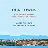 #5: Our Towns: A 100,000-Mile Journey into the Heart of America