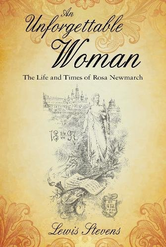 Unforgettable Woman: The Life and Times of Rosa Newmarch pdf epub