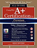 img - for CompTIA A+ Certification All-in-One Exam Guide, Premium Ninth Edition (Exams 220-901 & 220-902) with Online Performance-Based Simulations and Video Training book / textbook / text book