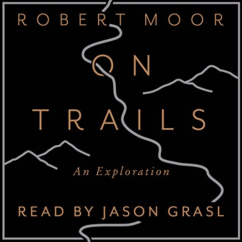 On Trails: An Exploration by Audiobooks.com Publishing