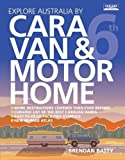Explore Australia by Caravan & Motorhome (6th ed)