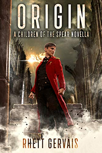 Origin: A Children of the Spear Novella by [Gervais, Rhett]