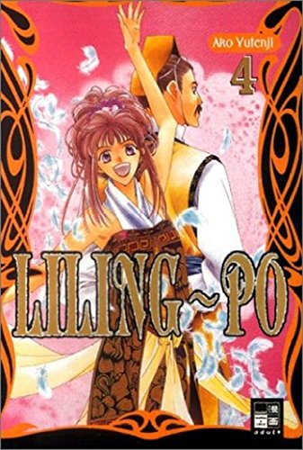 Liling-Po, Bd. 4 Taschenbuch – 2003 Ako Yutenji Claudia Peter EMA - Egmont Manga und Anime 3898857409