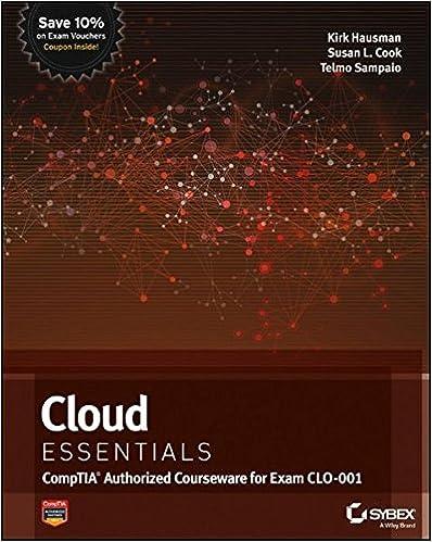 Cloud Essentials CompTIA Authorized Courseware for Exam CLO-001