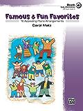 Famous & Fun Favorites, Book 4: For Early Intermediate Piano