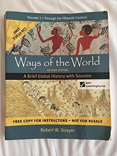 Ways of the world second edition a brief global history with ways of the world second edition a brief global history with sources volume 1 strayer 9781457622021 amazon books fandeluxe Choice Image