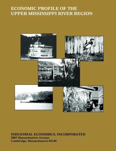 Economic Profile of the Upper Mississippi River Region ebook