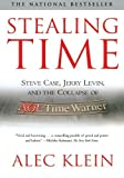 download ebook stealing time: steve case, jerry levin, and the collapse of aol time warner by alec klein (2004-06-02) pdf epub