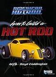 American Hot Rod, Dennis W. Parks and Boyd Coddington, 0760321655