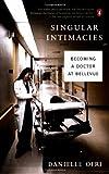 Singular Intimacies, Danielle Ofri, 0142004383