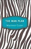 The Man Plan, Whitney Casey, 0399534776