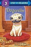 Dogerella (Step into Reading)