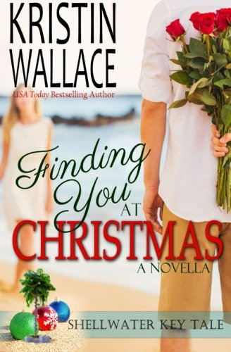 Finding You At Christmas: Shellwater Key Tale pdf